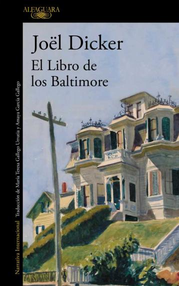 El libro de los Baltimore, Joël Dicker, blog de libros, literatura